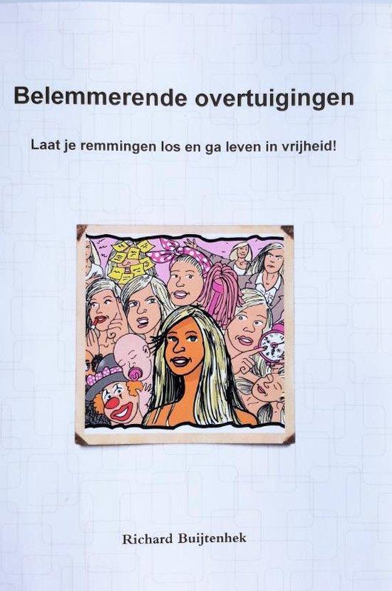 Belemmerende overtuigingen - Richard Buijtenhek   Readingchampions.org.uk