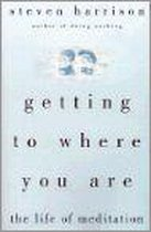 Getting to Where You are