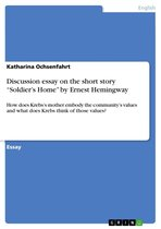 Discussion essay on the short story 'Soldier's Home' by Ernest Hemingway