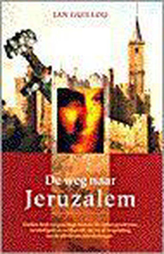 De weg naar jeruzalem - Jan Guillou |