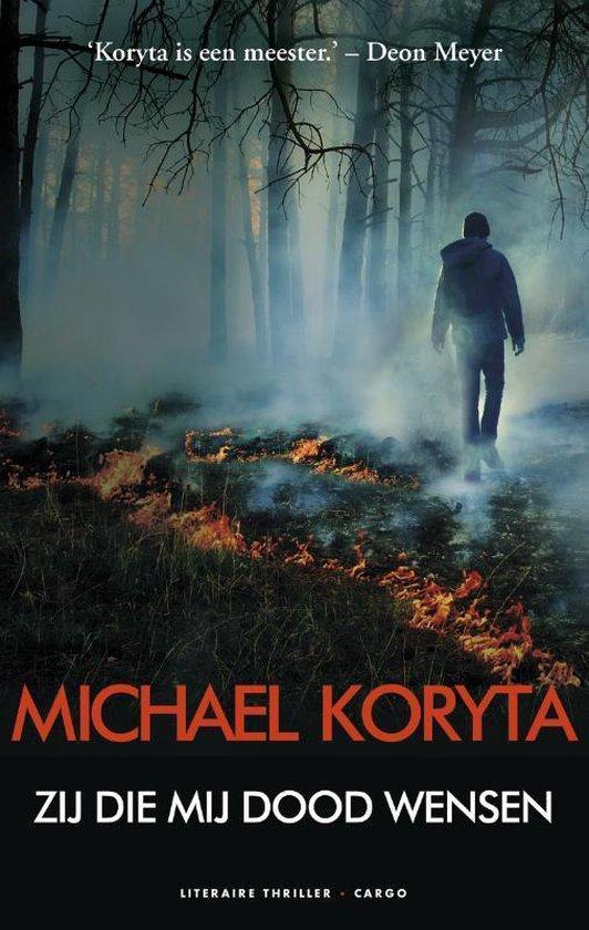 Zij die mij dood wensen - Michael Koryta pdf epub