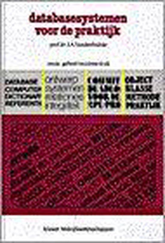 Database systemen voor de praktijk - J.A. Vandenbulcke |