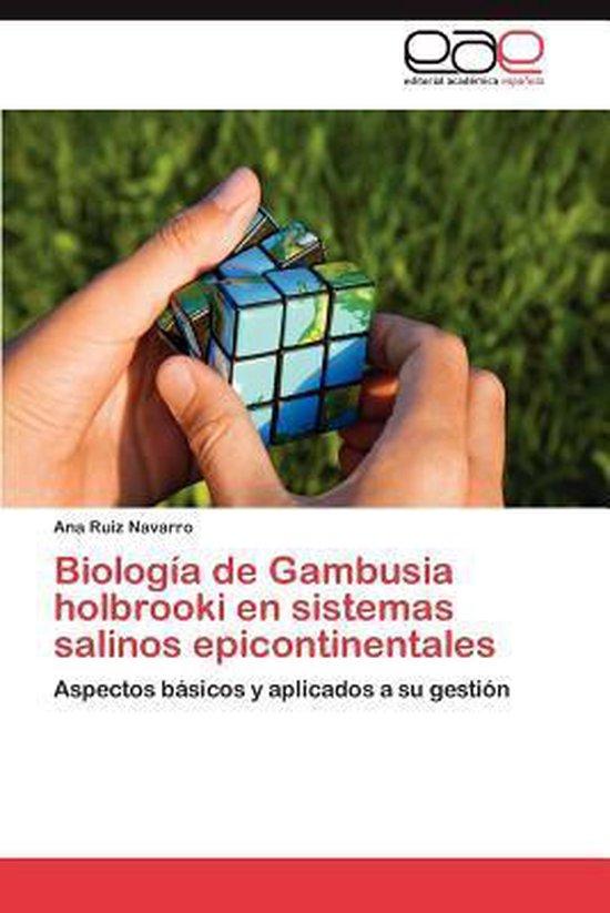 Biologia de Gambusia Holbrooki En Sistemas Salinos Epicontinentales