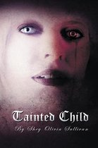 Tainted Child