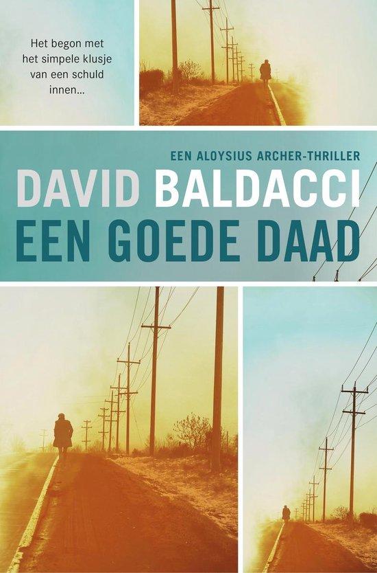 Boek cover Een goede daad van David Baldacci (Paperback)
