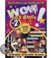 Wow! Let'S Dance 2