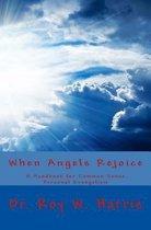 When Angels Rejoice