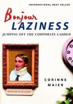 Boek cover Bonjour Laziness van Corinne Maier