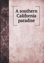 A Southern California Paradise