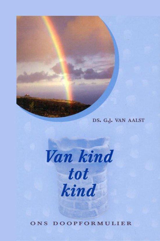 Van kind tot kind - doopformulier - G.J. van Aalst | Fthsonline.com