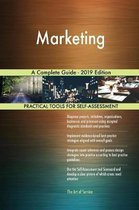 Marketing A Complete Guide - 2019 Edition