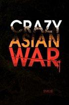 Crazy Asian War
