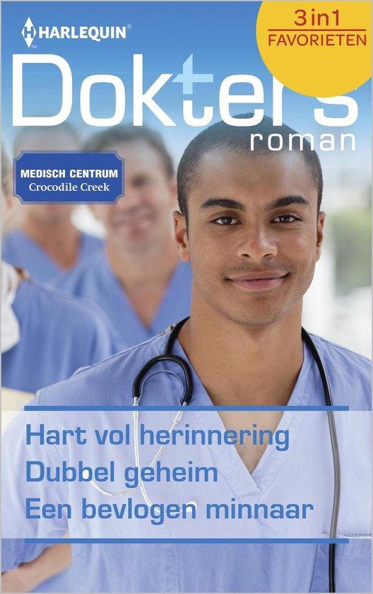 Harlequin Doktersroman Favorieten 479 - Hart vol herinnering; Dubbel geheim; Een bevlogen minnaar (3-in-1) / 1 - 3 - none  