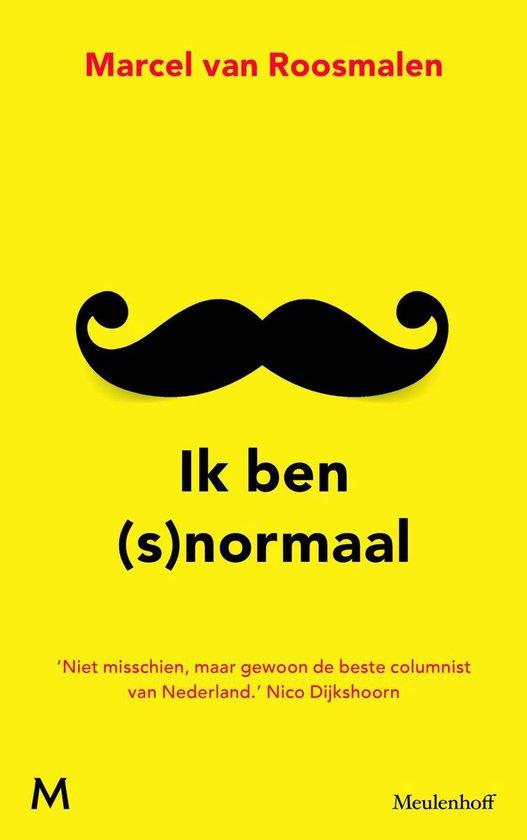 Ik ben (s)normaal - Marcel van Roosmalen |