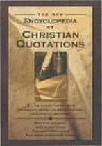Boek cover The New Encyclopedia of Christian Quotations van