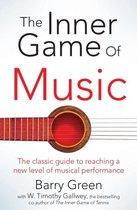 The Inner Game of Music;The Inner Game of Musi