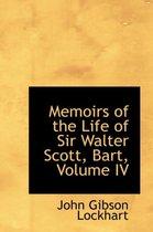 Memoirs of the Life of Sir Walter Scott, Bart, Volume IV
