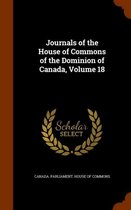 Journals of the House of Commons of the Dominion of Canada, Volume 18