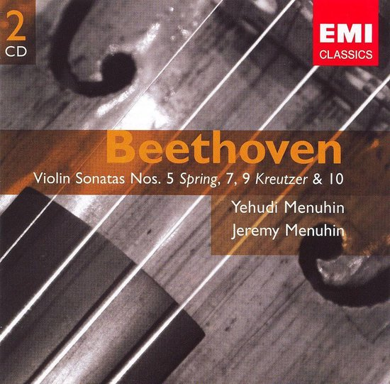 """Beethoven: Violin Sonatas Nos. 5 """"Spring"""", 7, 9 """"Kreutzer"""" & 10"""