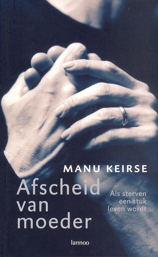 Boek cover Afscheid van moeder van Manu Keirse (Paperback)