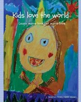 Kids love the world