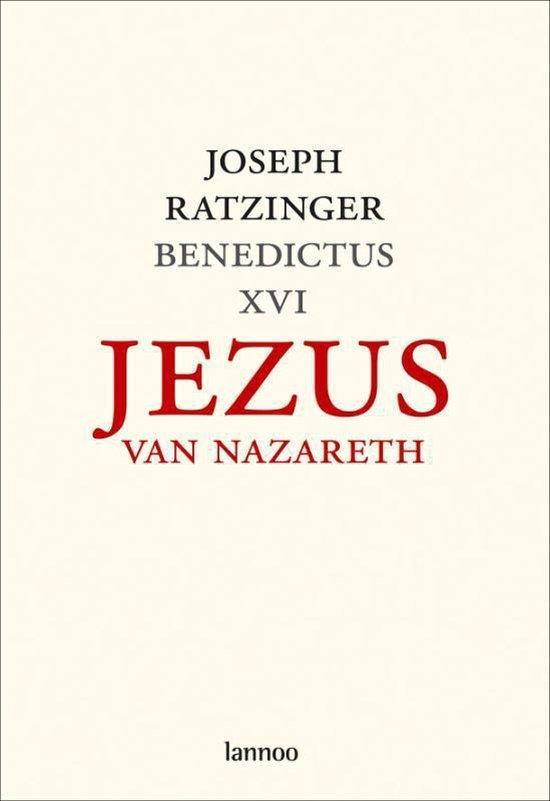 Jezus van Nazareth deel 1: van de doop in de Jordaan tot Gedaanteverandering - Joseph Ratzinger |