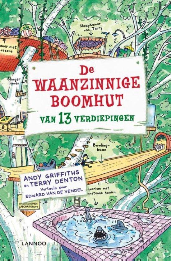 Boek cover De waanzinnige boomhut 1 - De waanzinnige boomhut van 13 verdiepingen van Andy Griffiths (Onbekend)