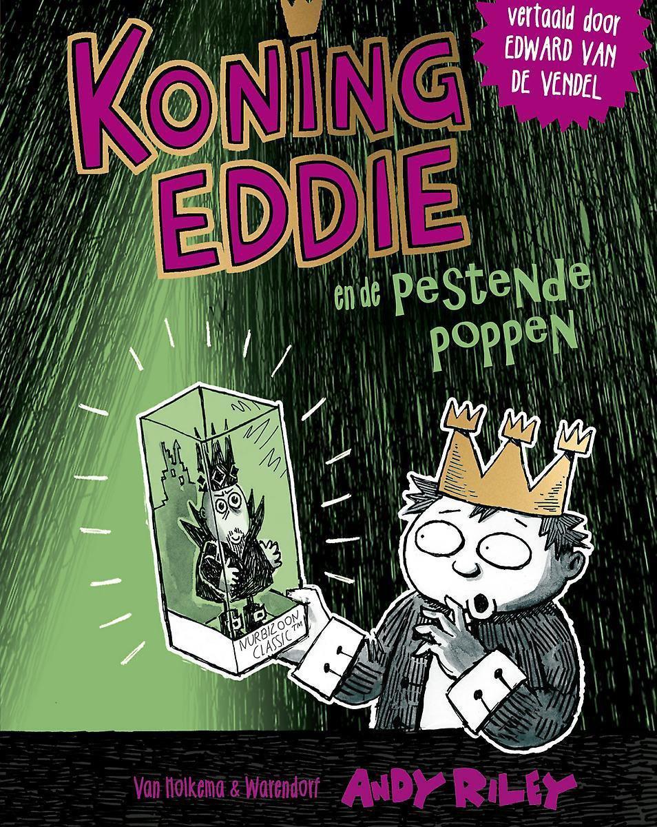Koning Eddie 3 -   Koning Eddie en de pestende poppen - Andy Riley