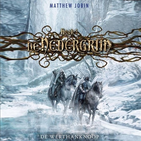 Nedergrim 3 - De Werthanknoop - Matthew Jobin |