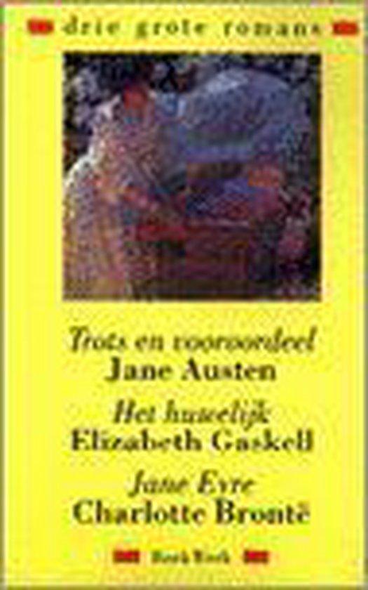 TROTS EN VOOROORDEEL/HET HUWELIJK/JANE EYRE - Austen/Glaskell/Bronte pdf epub
