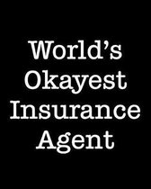 World's Okayest Insurance Agent