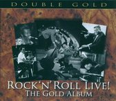 Rock 'n' Roll Live: The Gold Album // W/Jerry Lee Lewis/Little Richard/A.O.