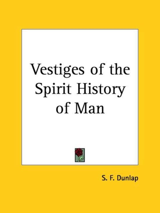 Vestiges of the Spirit History of Man (1858)