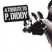 Tribute to P. Diddy