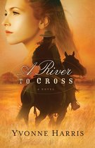 River to Cross, A