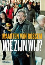 Boek cover Wie zijn wij? van Maarten van Rossem (Paperback)