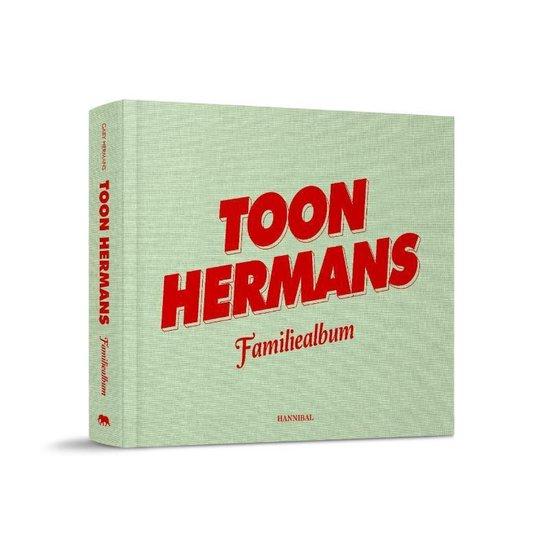 Boek cover Toon Hermans. Album van een zoon van Gaby Hermans (Hardcover)