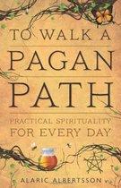 To Walk a Pagan Path