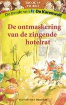 Boek cover De ontmaskering van de zingende hotelrat van Jacques Vriens