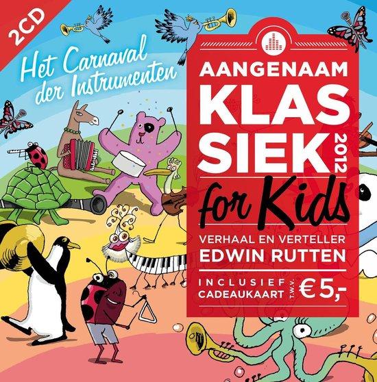 Aangenaam Klassiek For Kids 2012
