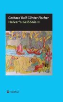 Halvar's Geloebnis Teil 2
