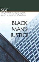Black Man's Justice