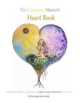 The Conscious Mama's Heart Book