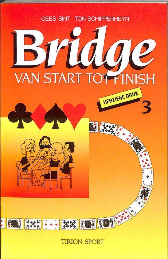 Bridge van start tot finish deel 3 - Cees Sint |