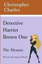 Detective Harriet Brown One
