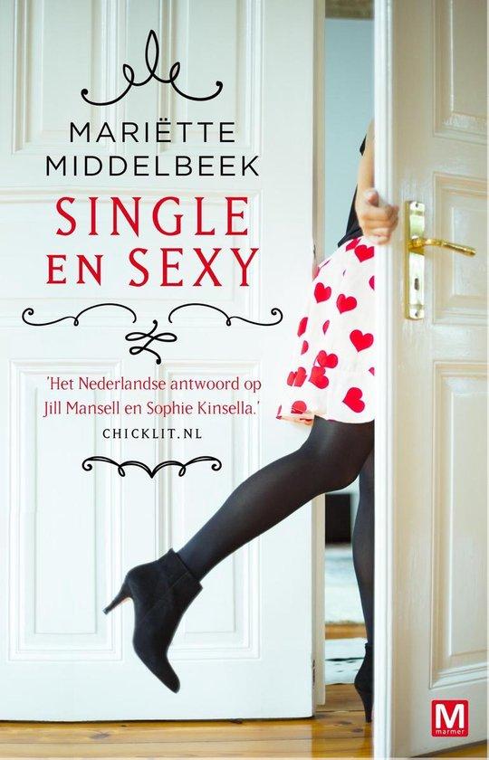Single en Sexy - Mariette Middelbeek |