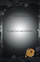 Living Joys and Sorrows