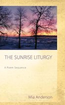 The Sunrise Liturgy