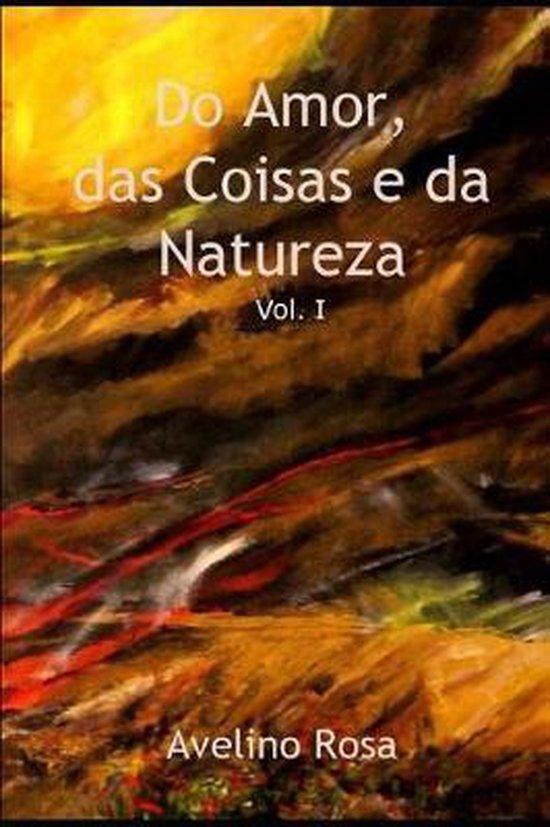 Do Amor, das Coisas e da Natureza