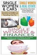 Single Women & Cars & Single Women & Real Estate & Single Women & Finances